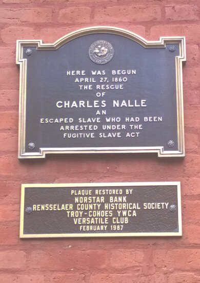 Commemorative sign for Charles Nalle in Troy, NY.