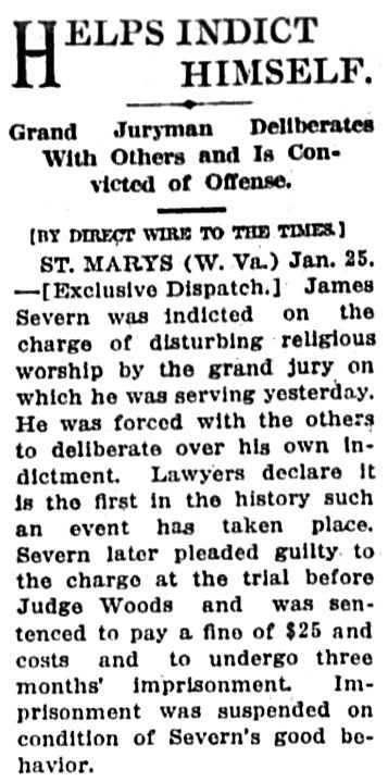 On January 24, 1914, James Severn had to sit on a grand jury and deliberate over his own indictment.