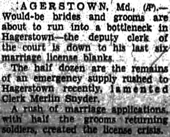 There was a shortage of marriage licenses in Hagerstown, MD in January 1946.