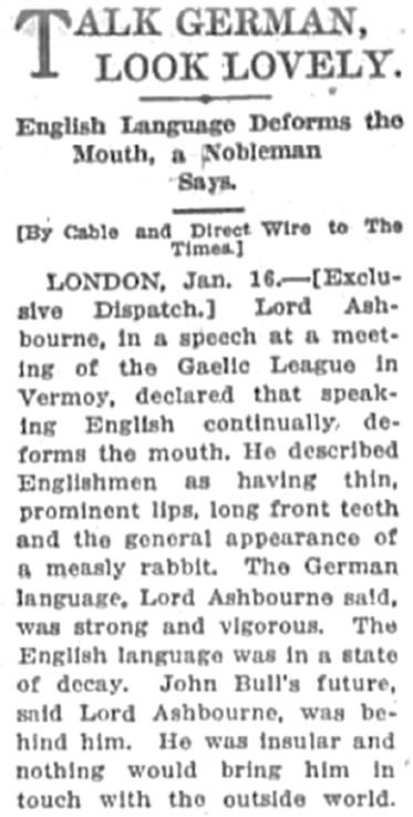Speaking English deforms the mouth.