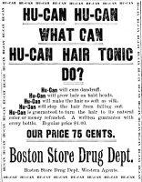 Hu-Can Hair Tonic, Omaha Daily Bee, November 17, 1898, page 24.