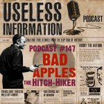 The Hitch-Hiker - Bad Apples - Useless Information Podcast
