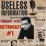 Useless Information Retrocast #1